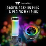 Thermaltake Pacific PR32-D5 Plus és Pacific MX1 Plus